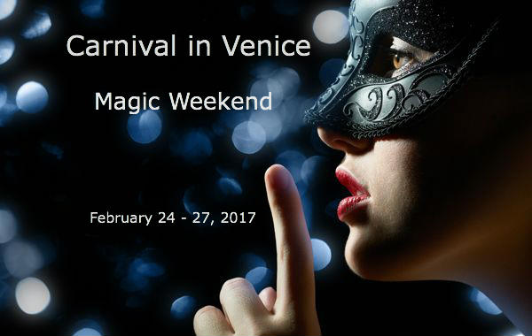 "February 24-27, 2017 Carnival in Venice ""Magic Weekend"""