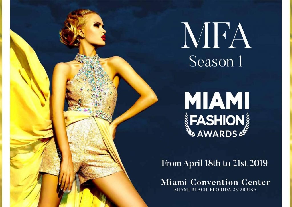 Miami Fashion Awards, April 18-21, 2019
